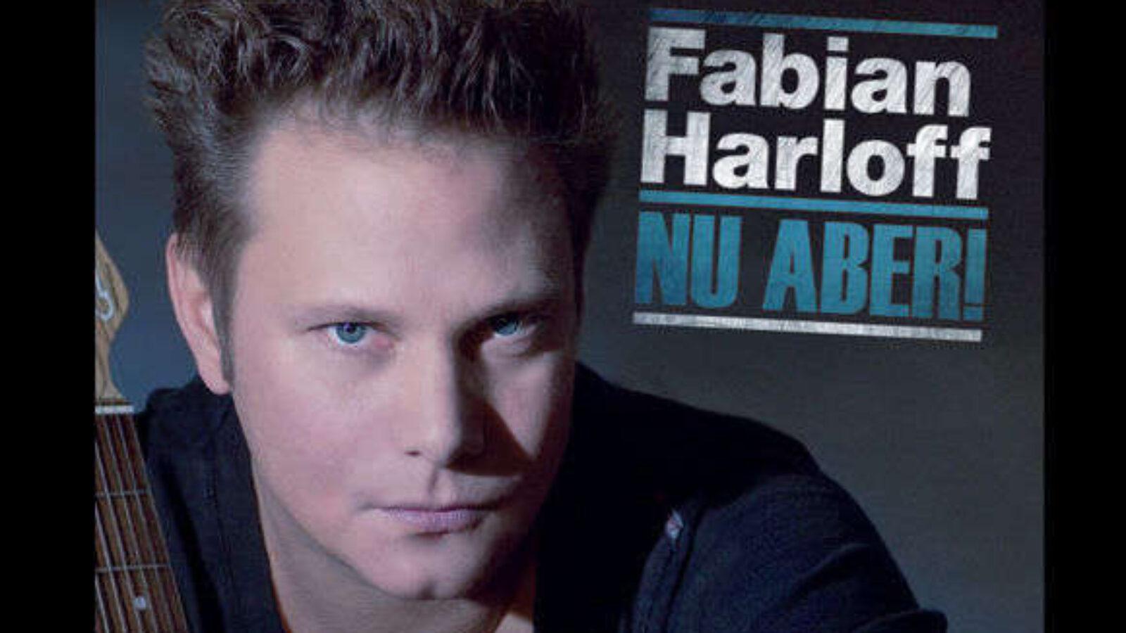 FABIAN HARLOFF – Nu Aber!