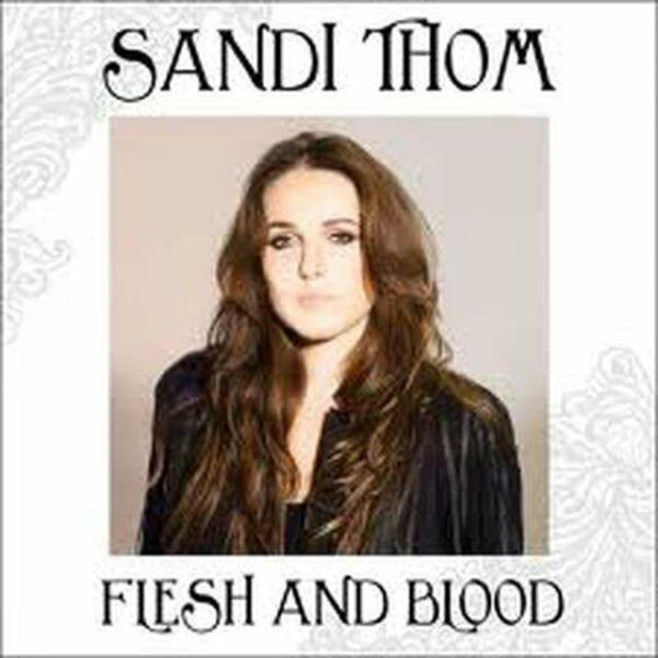 SandilThom FleshAndBlood 600x600 - OXMOX - Hamburgs Stadtmagazin