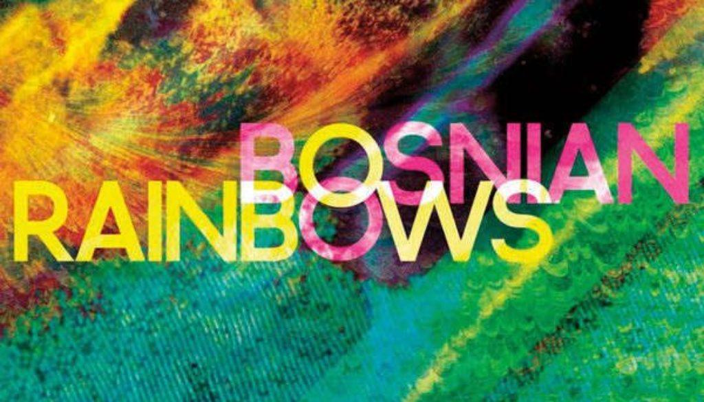 Bosnian-Rainbows^^Bosnian-Rainbowsweb