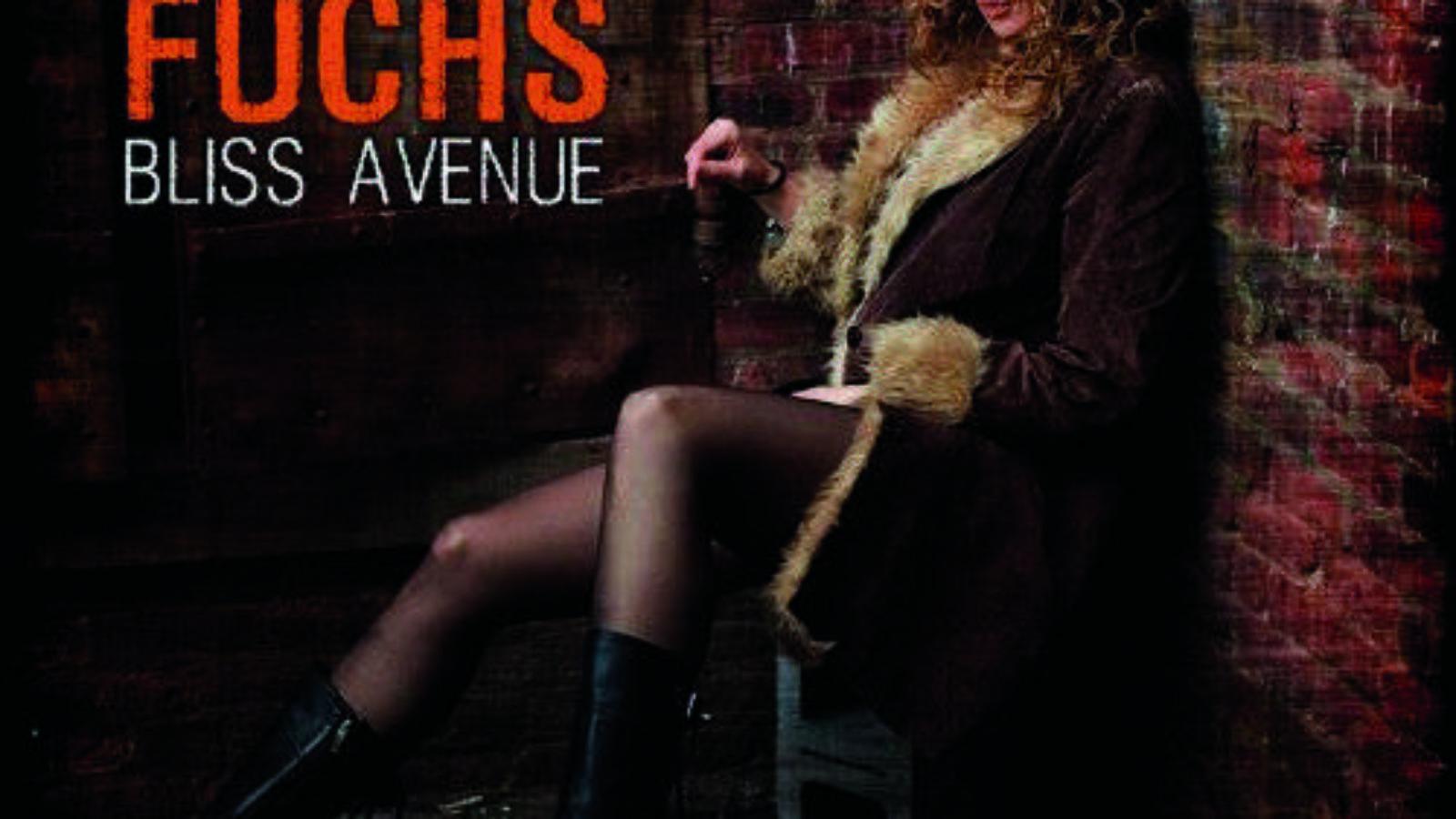 DANA FUCHS Bliss Avenue