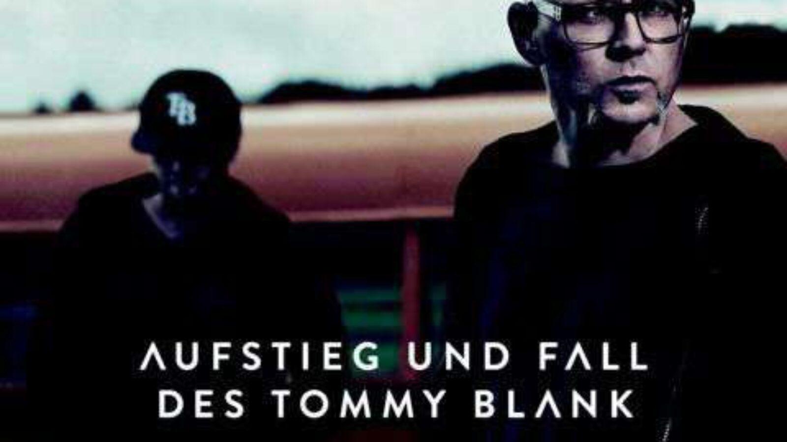THOMAS D. Aufstieg Und Fall Des Tommy Blank
