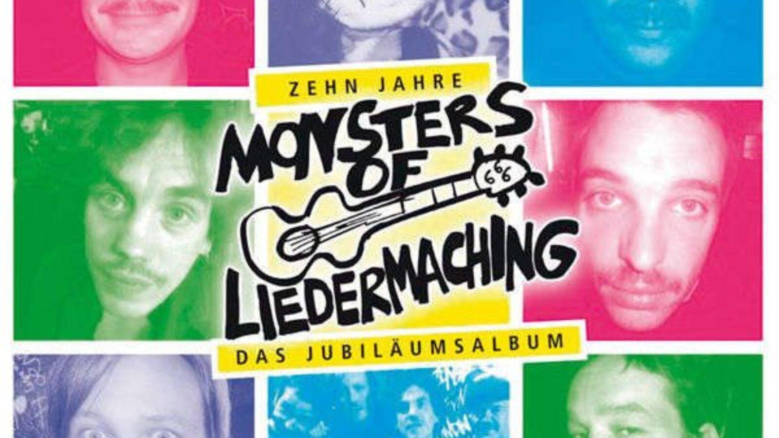 MONSTERS OF LIEDERMACHING Zehn Jahre – Das Jubiläumsalbum