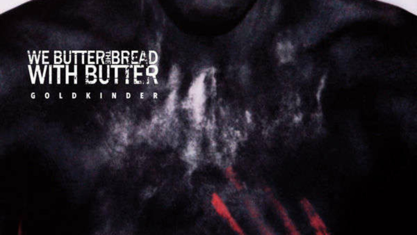 WE BUTTER THE BREAD WITH BUTTER Goldkinder