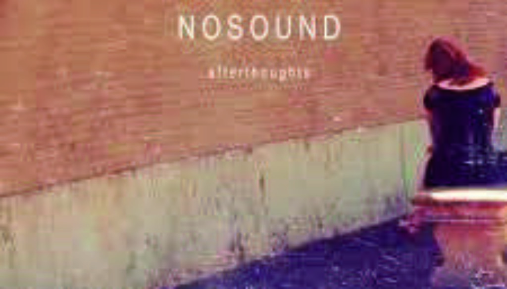 nosound^^afterthoughts
