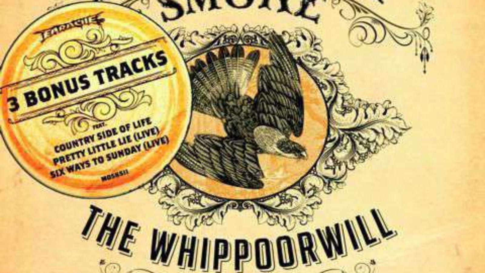 BLACKBERRY SMOKE The Whippoorwill