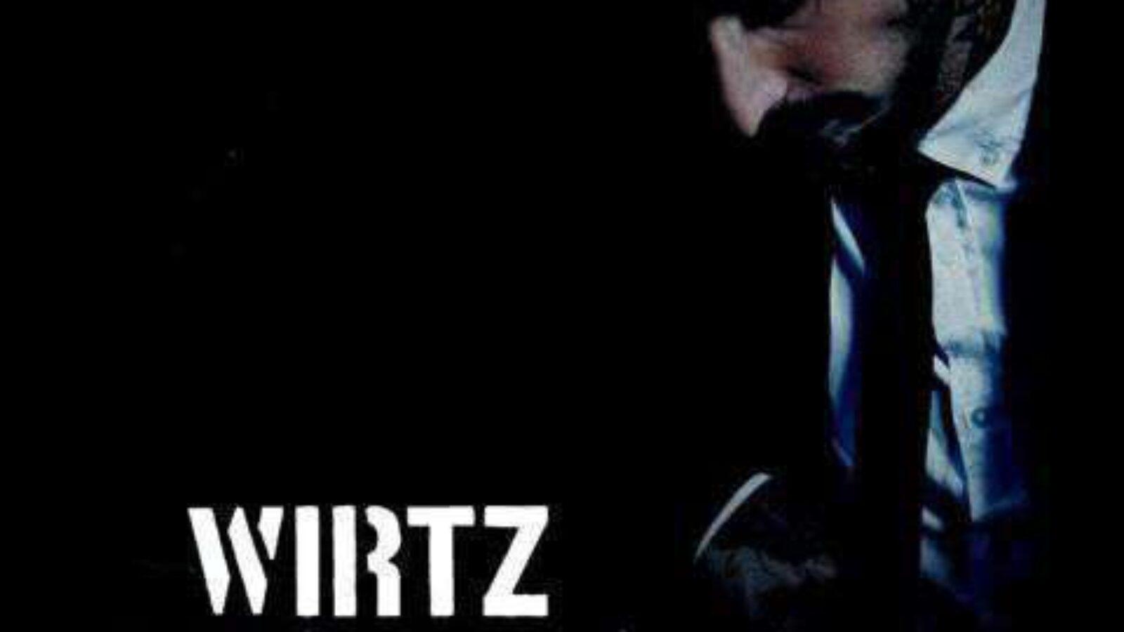 WIRTZ Unplugged