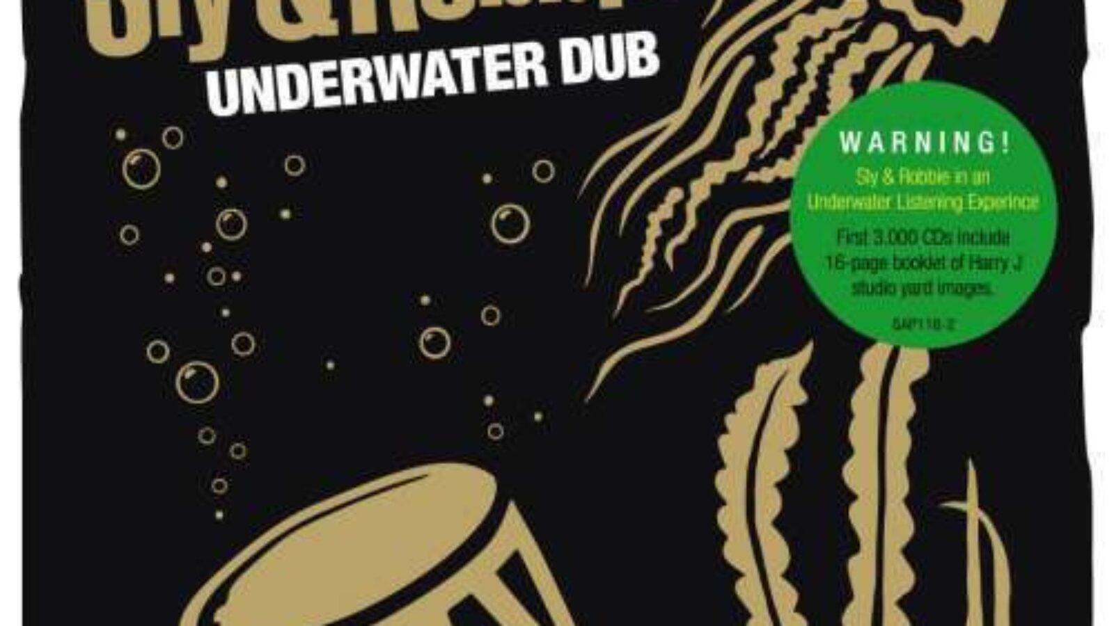 SLY & ROBBIE Underwater Dub