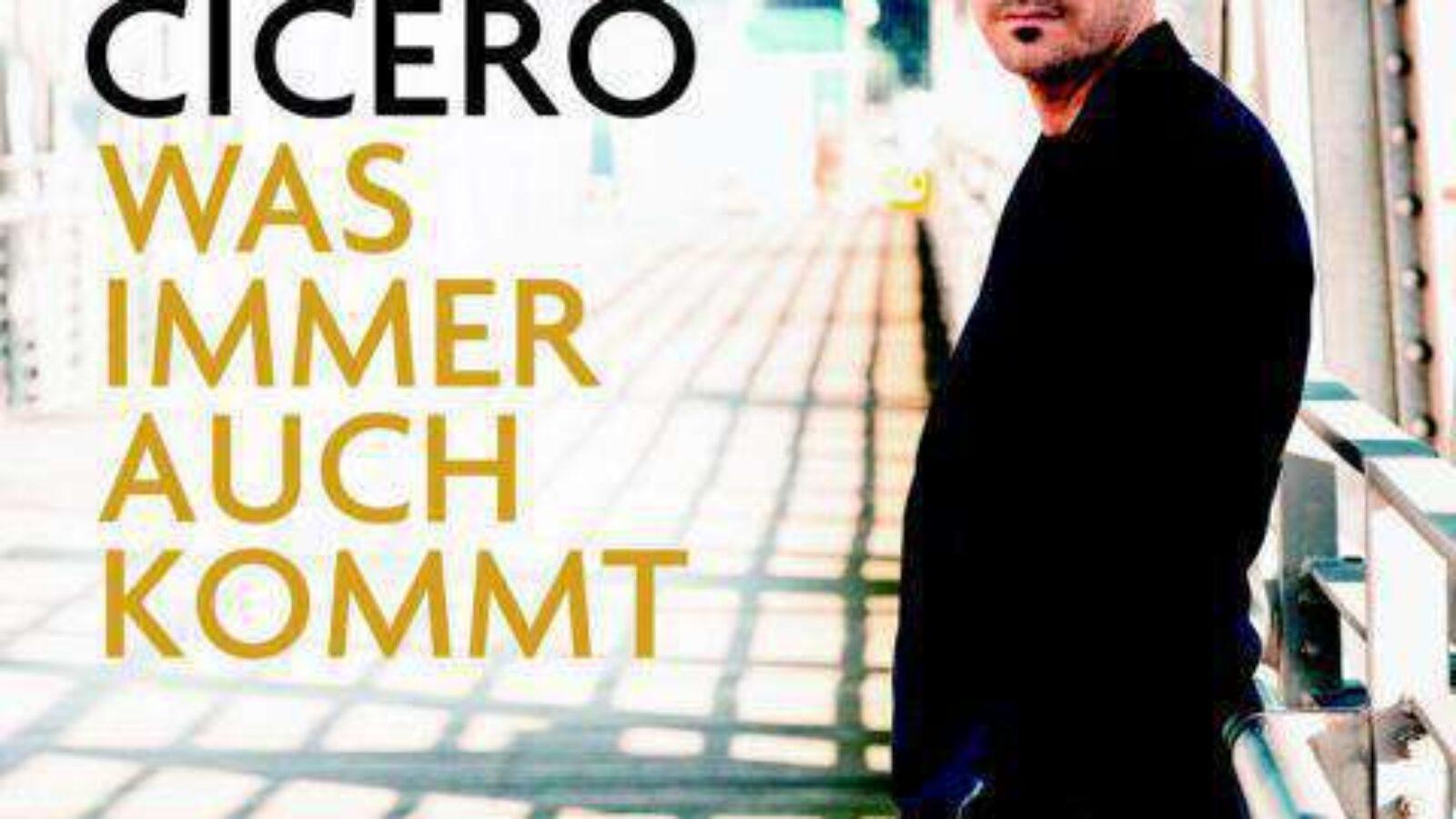 ROGER CICERO – Was Immer Auch Kommt