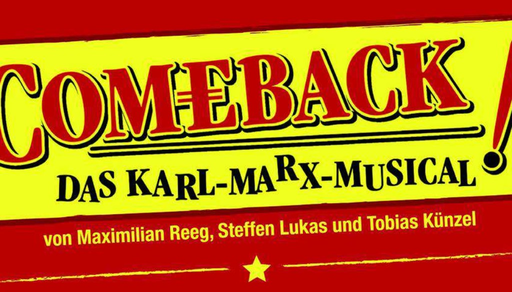 Comeback - Das Karl-Marx-Musical