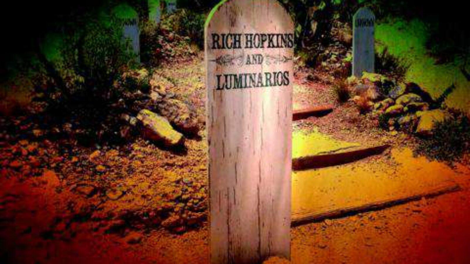 RICH HOPKINS & LUMINARIOS Tombstone