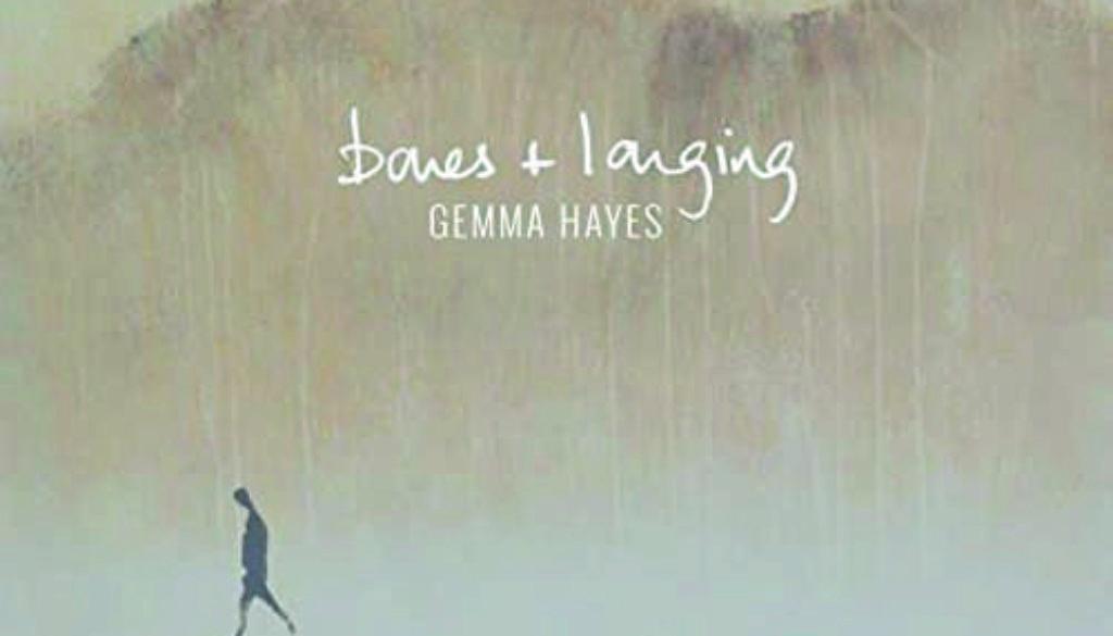 Gemma Hayes-Bones+Longing