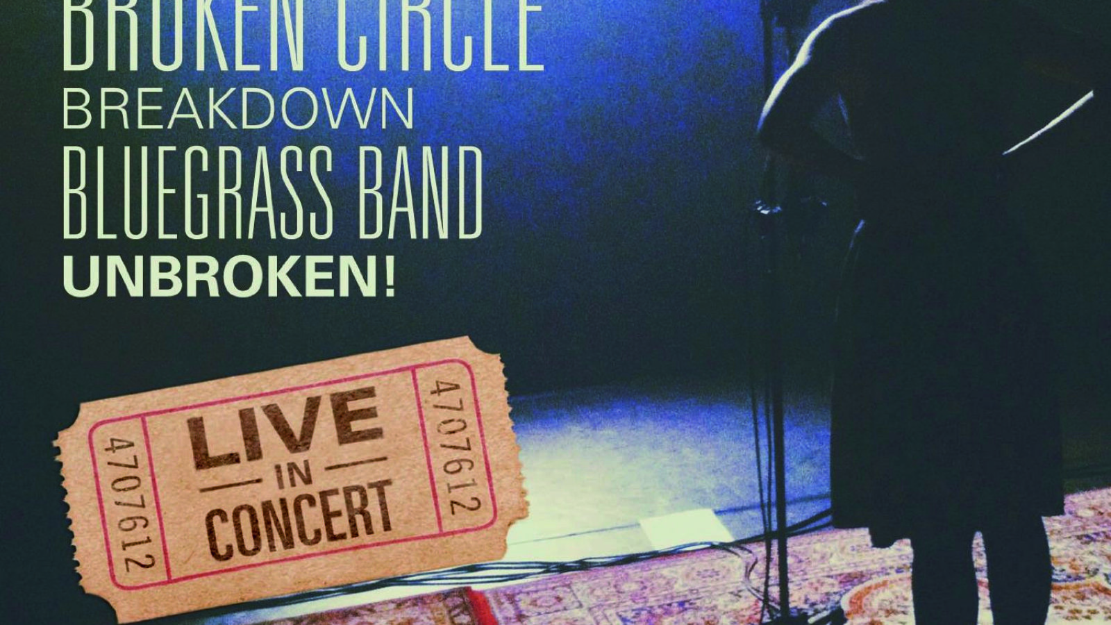 OXMOX CD-Tipp: THE BROKEN CIRCLE BREAKDOWN BLUEGRASS BAND – Unbroken! Live In Concert