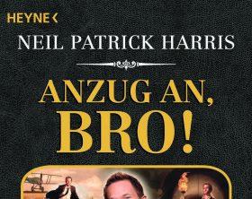 OXMOX Top 20: Bücher für den Lese-Frühling: Anzug An, Bro! von Neil Patrick Harris