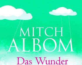 Top 20: Bücher für den Lese-Frühling: Das Wunder Von Coldwater von Mitch Albom