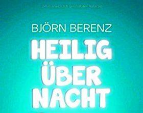 OXMOX Top 20: Bücher für den Lese-Frühling: Heilig Über Nacht von Björn Berenz