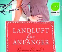 OXMOX Top 20: Bücher für den Lese-Frühling: Landluft für Anfänger von Simone Höft, Nora Lämmermann