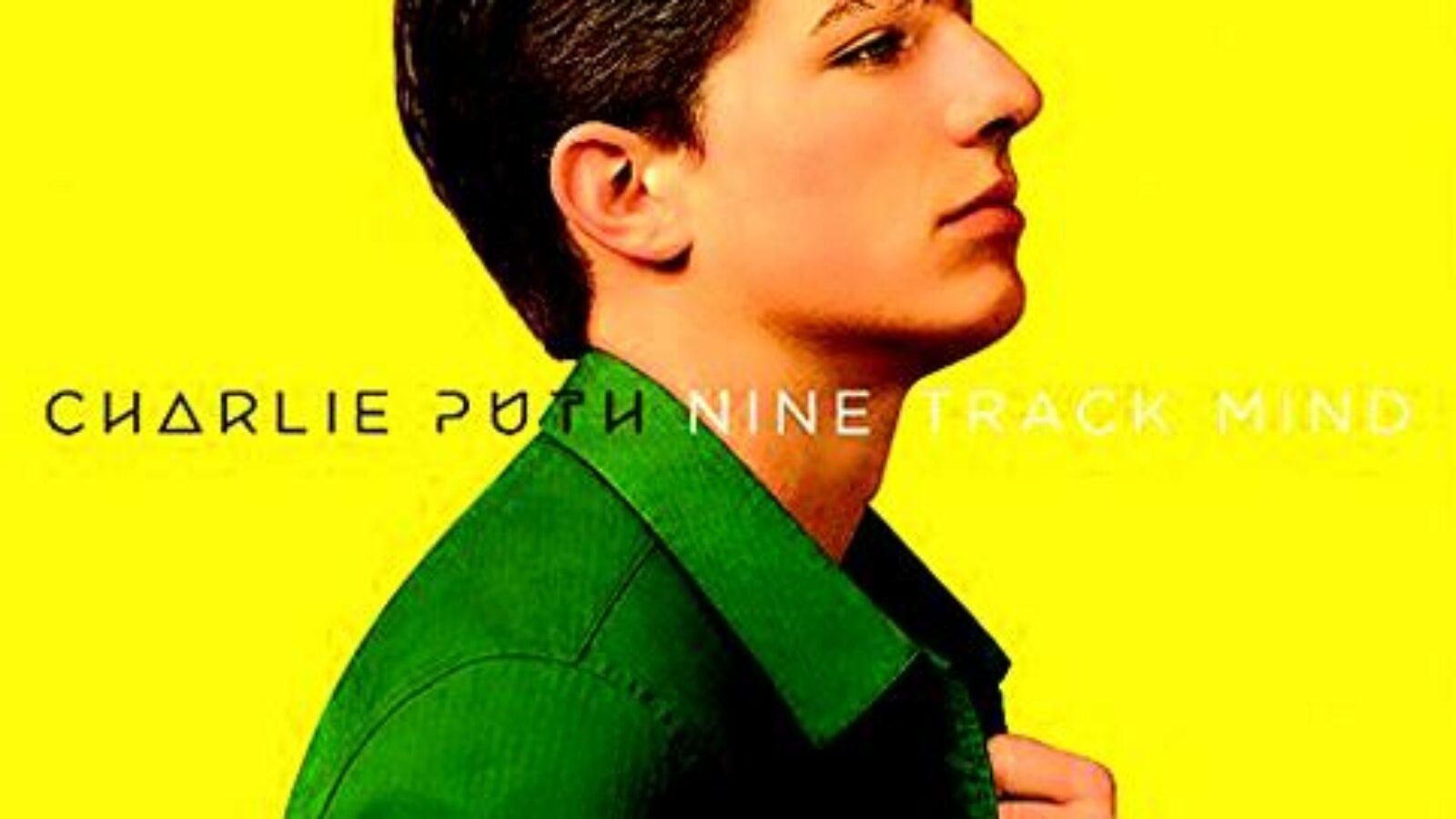 OXMOX CD-Tipps: CHARLIE PUTH, Nine Track Mind