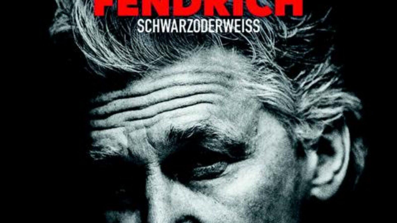 OXMOX CD-Tipp : FENDRICH – SchwarzOderWeiß