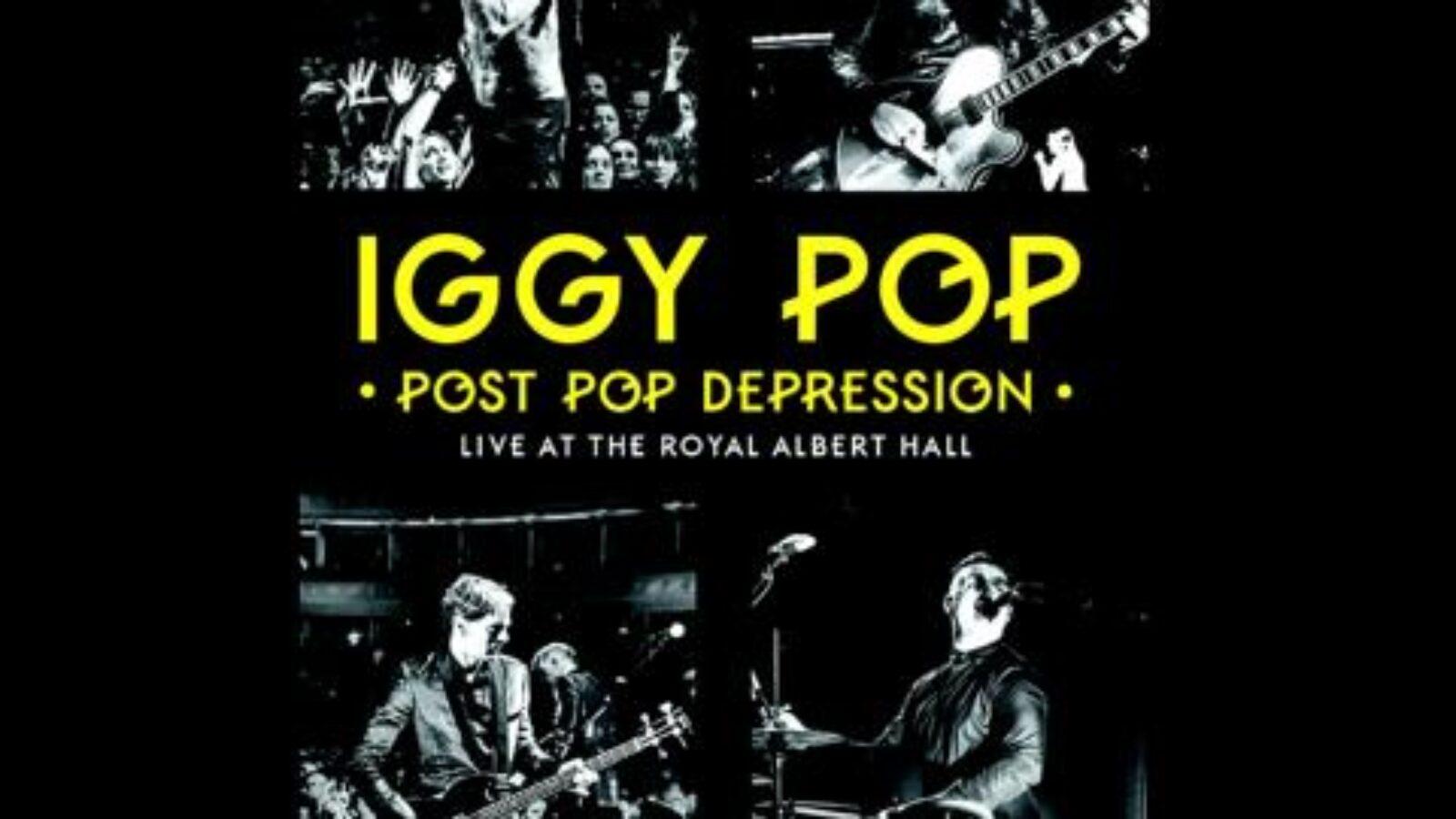 OXMOX CD-Tipp : IGGY POP – Post Pop Depression: Live At The Ro-yal Albert Hall