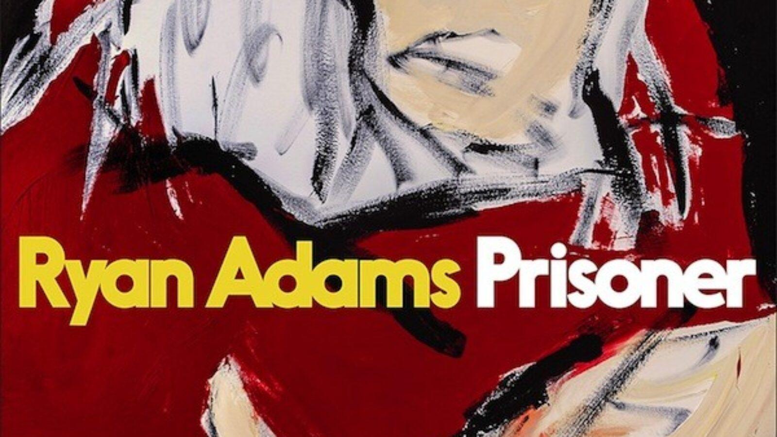OXMOX CD-Tipp: RYAN ADAMS – Prisoner