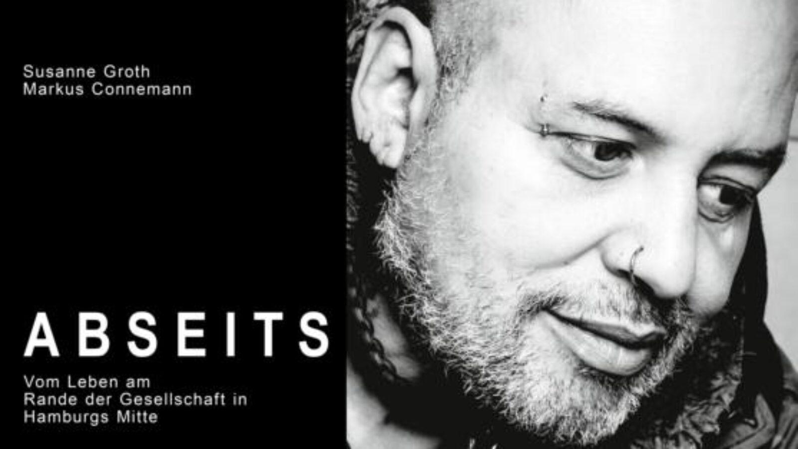 """""""Abseits – Vom Leben am Rande der Gesellschaft in Hamburgs Mitte"""""""