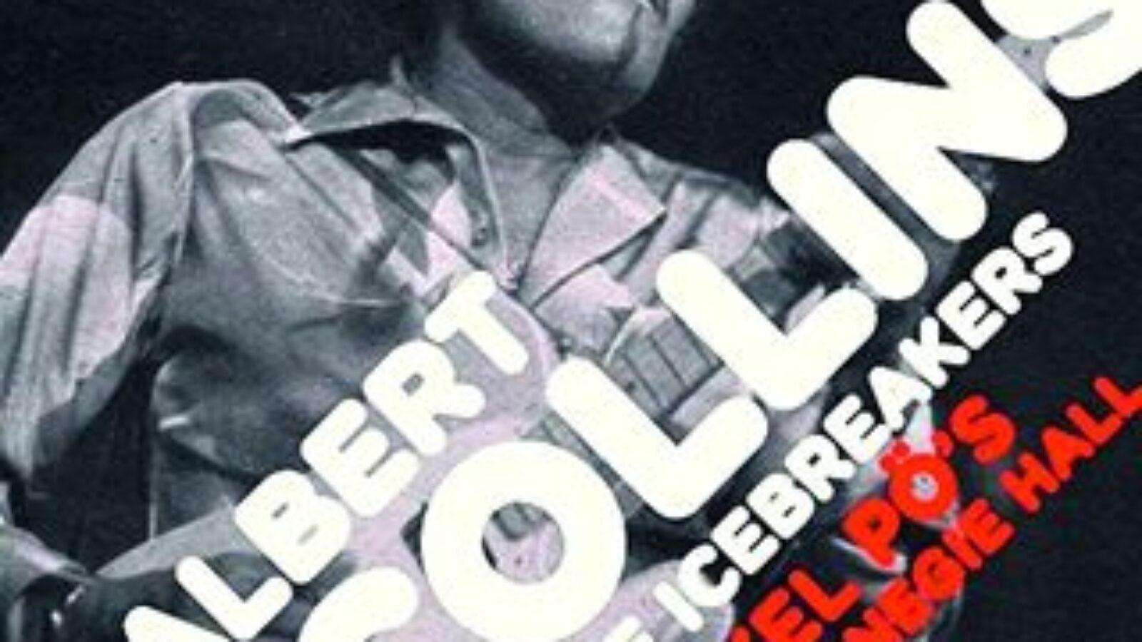 OXMOX CD-Tipp: ALBERT COLLINS – At Onkel Pö's Carnegie Hall