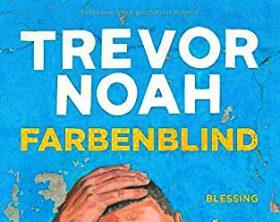 OXMOX Buch-Tipp: FARBENBLIND von Trevor Noah