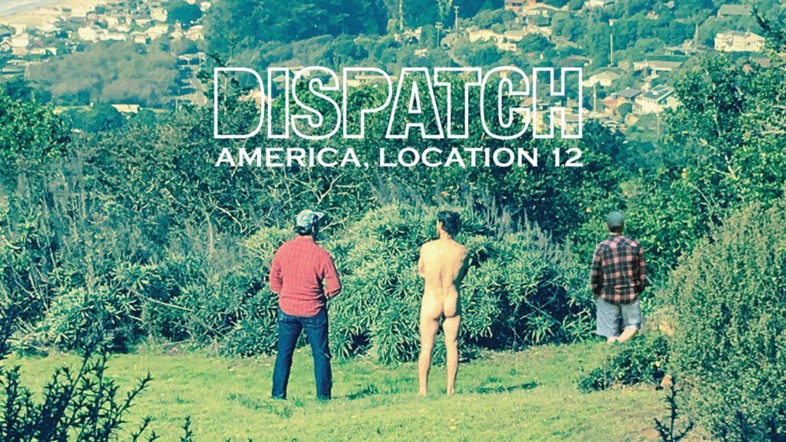 DISPATCH America, Location 12