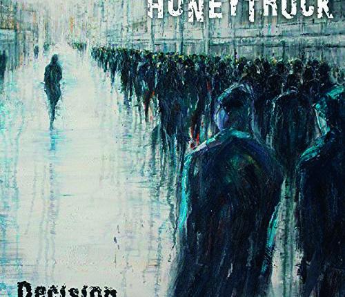"""Honeytruck: Neues Album """"Decision"""" & Neue Tour"""