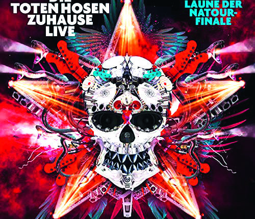 Auf die Ohren: Die Toten Hosen - Zuhause Live: Das Laune der Natour Finale