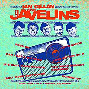 Auf die Ohren: Ian Gillan - Ian Gillan & The Javelins