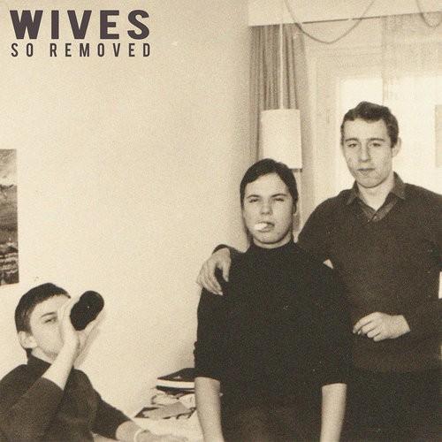 SoRemoved - WIVES (25.11. SLOT)