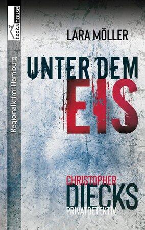 Moeller Lara   Unter dem Eis   Front 300dpi 284x450 - Lesestoff für die Quarantäne: OXMOX Buch-Tipps