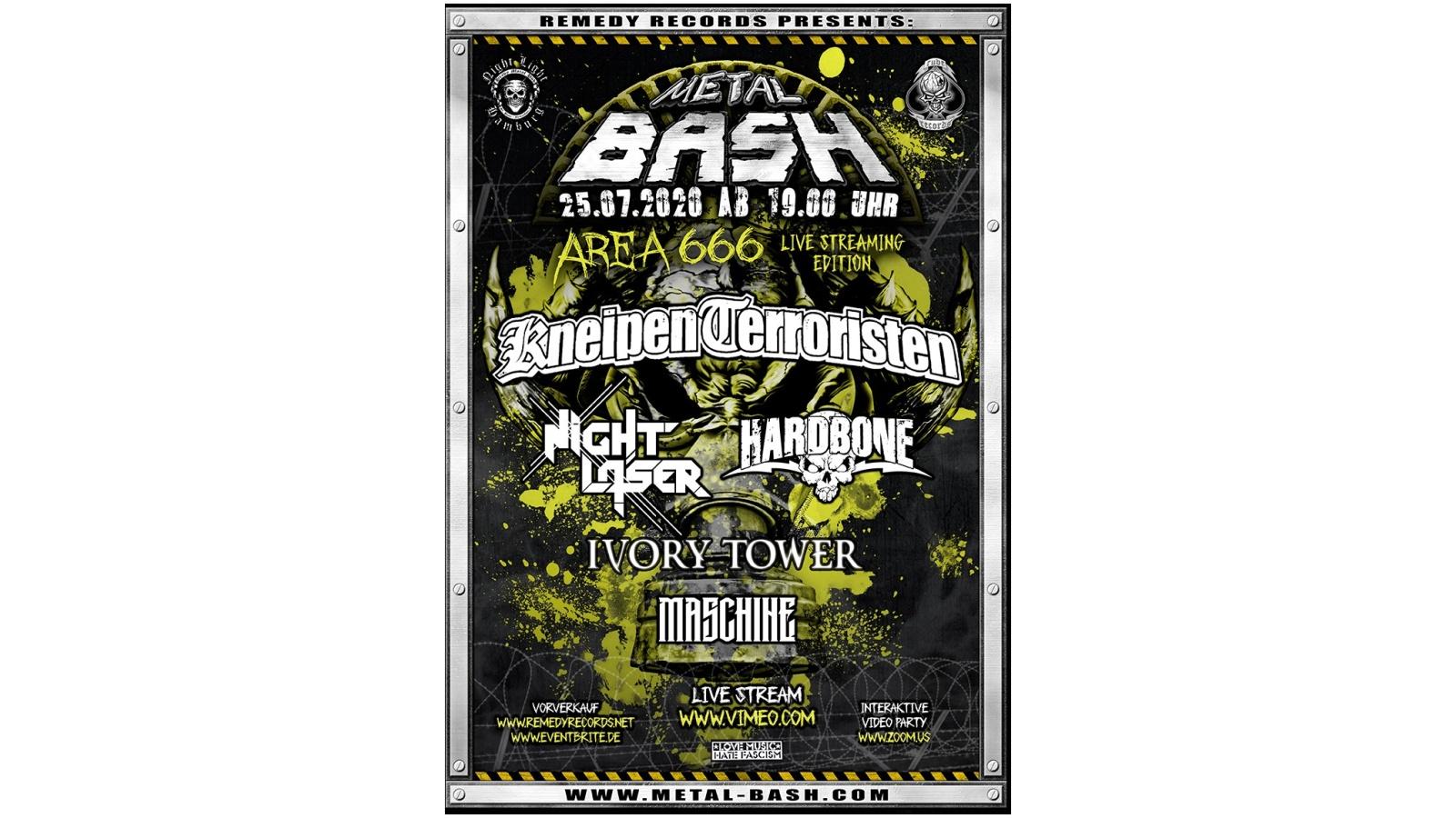 Metal Bash Area 666 Live Streaming Edition (25.07.) mit Hardbone, Kneipenterroristen, Night Laser & Ivory Tower