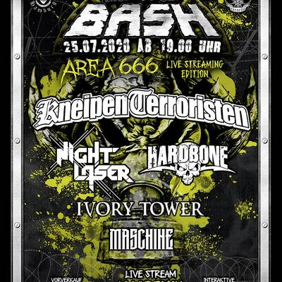 Metal Bash Area 666 Live Streaming Edition (25.07.) mit Hardbone, Kneipenterroristen, Night Laser & Ivory Tower