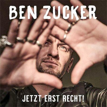ben zucker jetzt erst recht 450x450 - Neue Musik: Ben Zucker, Chantal Dorn, Maximal Meixner