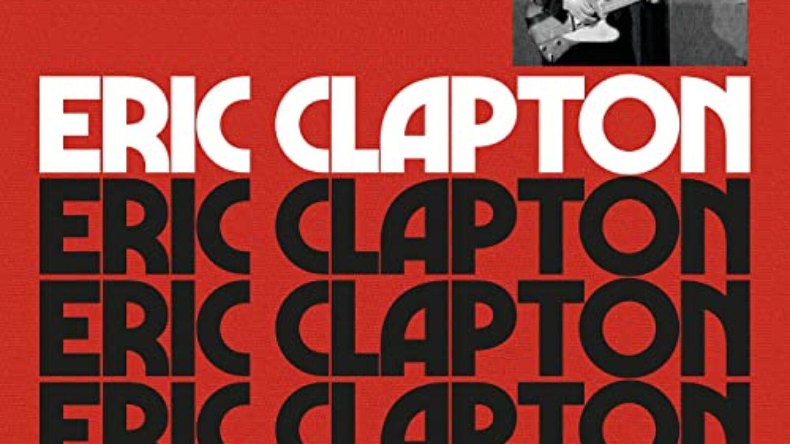 Top 10 CDs – ERIC CLAPTON